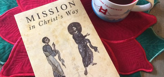 Off the Shelf – Mission in Christ's Way, Part 1